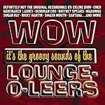 The Lounge-O-Leers Now That's What I Call The Lounge-O-Leers (Live)