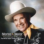 Moriss Taylor Original Fun And Love Songs From The Morris Taylor TV And Radio Shows