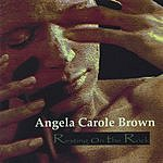 Angela Carole Brown Resting On The Rock