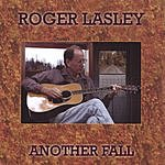 Roger Lasley Another Fall
