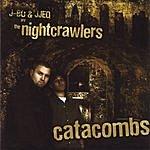 The Nightcrawlers Catacombs