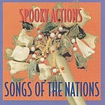 Spooky Actions Songs Of The Nations