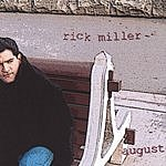 Rick Miller August