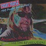 Anthony O'Mally & The Revolution Pushy People (The President Bush Sing-a-long)