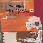 The Yayas Everything