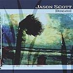 Jason Scott Dedicated