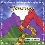 Nancy Krebs The Journey: A Meditative Walk Through The Liturgical Year
