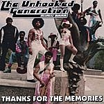 The Unhooked Generation Thanks For The memories
