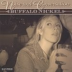Buffalo Nickel Noise And Conversation