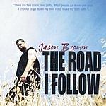Jason Brown The Road I Follow
