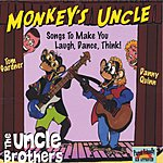 The Uncle Brothers Monkey's Uncle