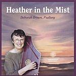 Deborah Brown Heather In The Mist