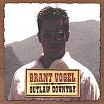 Brant Vogel Outlaw Country