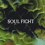 Soul Fight Soul Fight