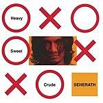 Senerath Heavy Sweet Crude