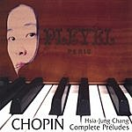Hsia-Jung Chang Chopin: Complete Preludes