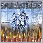 SouthWest Riders Diamonds In Tha Ruff (Parental Advisory)