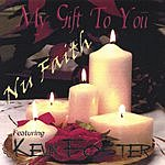 Kevin Foster & Nu Faith My Gift To You