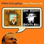 Mike Doughty Skittish / Rockity Roll