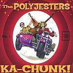 Polyjesters Ka-Chunk