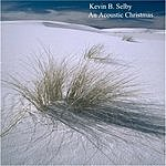 Kevin B. Selby An Acoustic Christmas