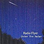 Under The Radar Radio Flyer