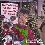 Rita Mizrahi Shamie Presents The Twelve Days Of Christmas Will Never Be The Same.