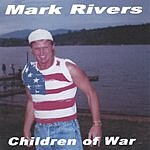 Mark Rivers Children of War