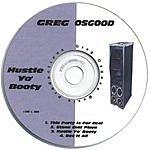 Greg Osgood Hustle Yo' Booty