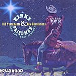 Kinky Friedman Old Testaments & New Revelations