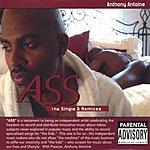Anthony Antoine Ass (Single & Remixes)