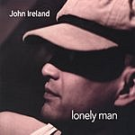 John Ireland Lonely Man