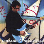 Mike Unger No Compromise