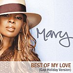 Mary J. Blige The Best Of My Love