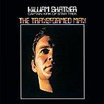 William Shatner The Transformed Man