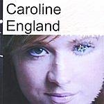 Caroline England I Can Feel It Coming