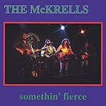 The McKrells Somethin' Fierce