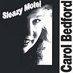 Carol Bedford Sleazy Motel
