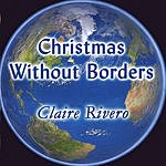 Claire Rivero Christmas Without Borders