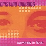 Cristina Williams Cowards In Love EP