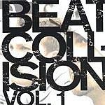 Beat Collision Beat Collision, Vol.1