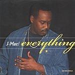 J-Mac! Everything