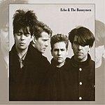 Echo & The Bunnymen Echo & The Bunnymen (Remastered/Bonus Tracks)