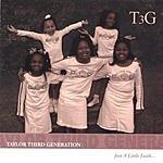 Taylor Third Generation Just A Little Faith