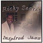 Ricky Searcy Inspired Jazz