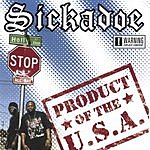 Sickadoe Product Of The USA