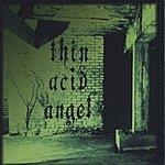 Thin Acid Angel Underneath 6th Street