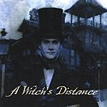 A Witch's Distance The Dead Will Rock