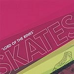 Skates Lord Of The Rinks