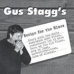 Gus Stagg Recipe For The Blues